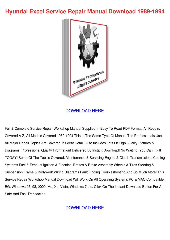 Hyundai       Excel    Service Repair Manual Download by Daniel