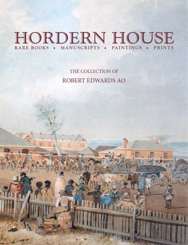 7d0bfb71d675 The Collection of Robert Edwards AO by Hordern House - issuu
