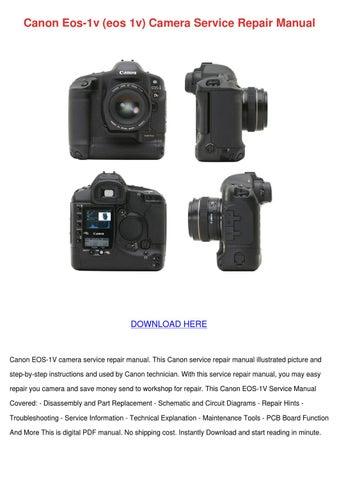 canon eos 1v eos 1v camera service repair man by vallie wakley issuu rh issuu com Canon Rebel T2i AC Adapter Canon EOS Rebel