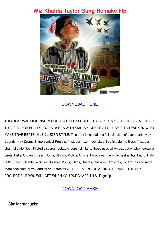 Wiz Khalifa Taylor Gang Remake Flp by Carlene Aggarwal - issuu