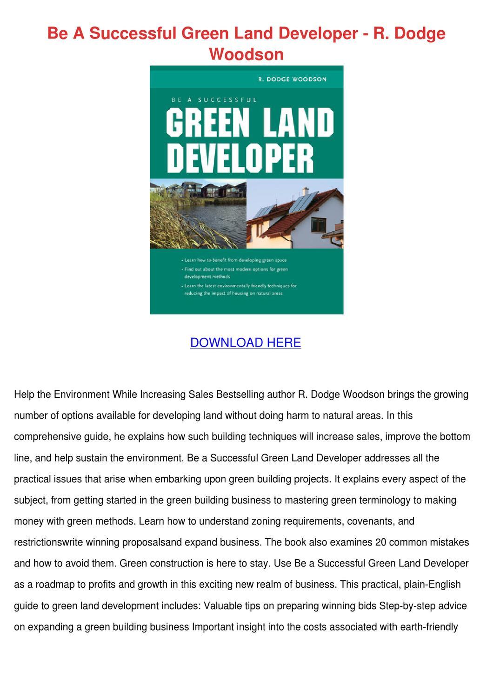 Be A Successful Green Land Developer R Dodge by Leisa Tontarski - Issuu