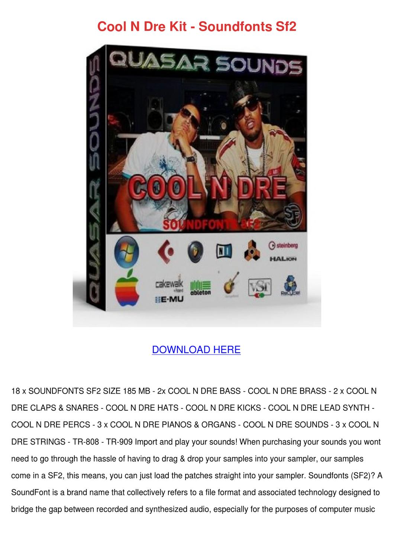 Cool N Dre Kit Soundfonts Sf2 by Trinh Bohmer - issuu