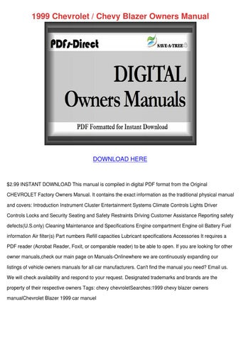 1999 chevrolet chevy blazer owners manual by pat cadmus issuu rh issuu com Repairs On 1999 Chevy Blazer 1999 chevy blazer service manual