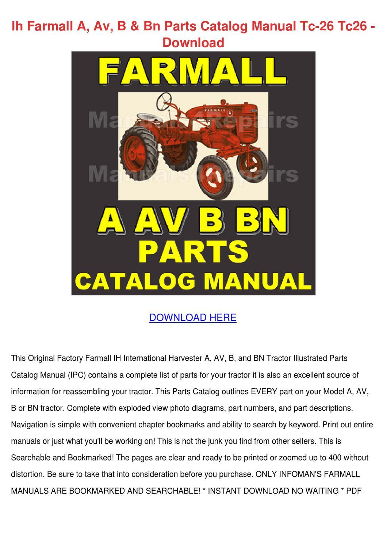 Ih Farmall A Av B Bn Parts Catalog Manual Tc by Shonta Wede - issuu