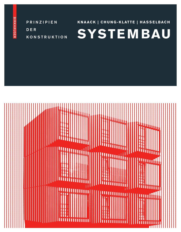 Systembau Prinzipien der Konstruktion by Birkhäuser - issuu