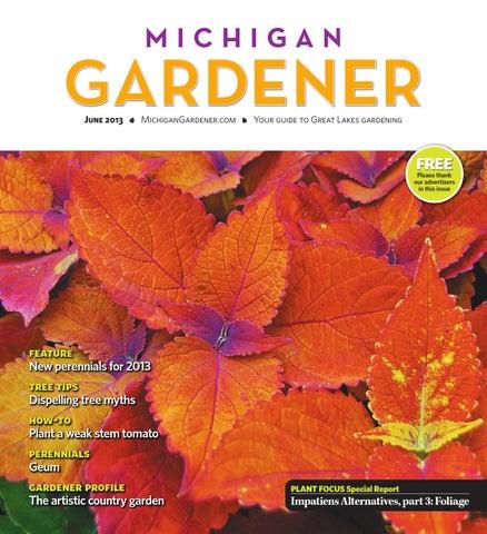 June 2013 by Michigan Gardener issuu