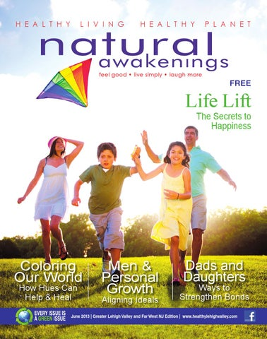 Final Web Lv June 2013 By Natural Awakenings Lehigh Valley And