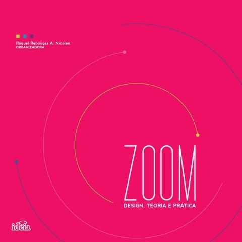 182c4ff4c Zoom - Design, teoria e prática by Hossein Albert - issuu