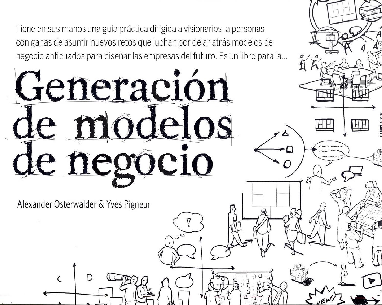 Generacion de modelos de negocio guille by Basick Dadoscrew - issuu