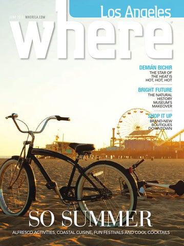 70ae62df6b5 WHERE Los Angeles Magazine June 2013 by SoCalMedia - issuu