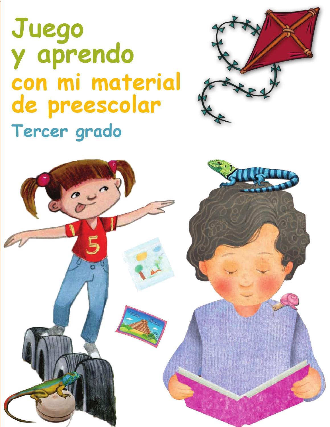 Juego y Aprendo con mi material de Preescolar 3er. Grado by Rarámuri ...