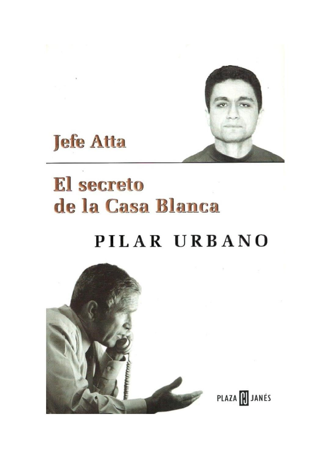 san francisco f383b 82012 Pilar Urbano. Jefe Atta. El secreto de la Casa Blanca by Mohamed Benali -  issuu