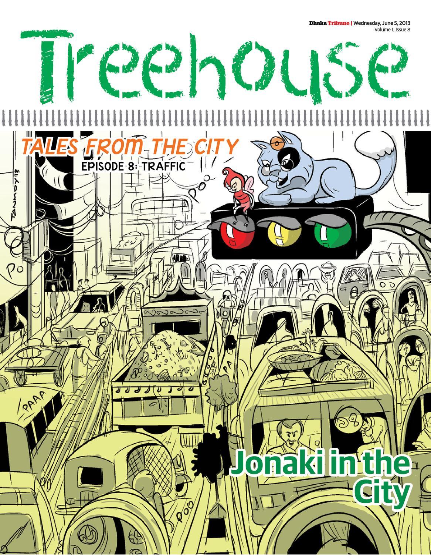 Treehouse Vol 1 Issue 8 by DhakaTribune - issuu