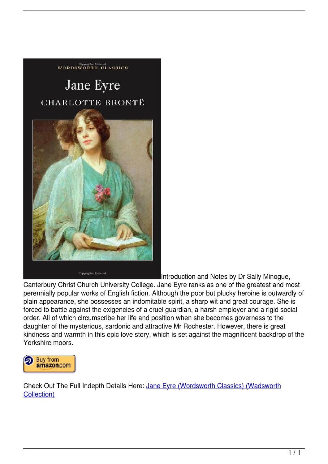 jane eyre one of the greatest Jane eyre essays: over 180,000 jane jane eyre, one of the greatest love stories of love as a theme in jane eyre throughout the novel but jane's true love for.