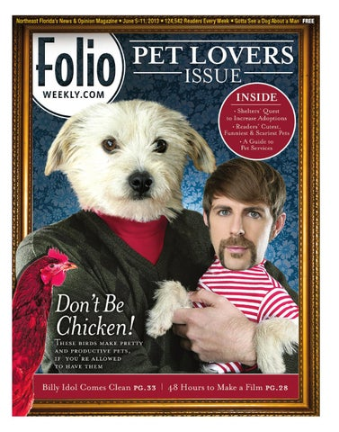 060513 by folio weekly issuu northeast floridas news opinion magazine june 5 11 2013 124542 readers every week gotta see a dog about a man free fandeluxe Choice Image