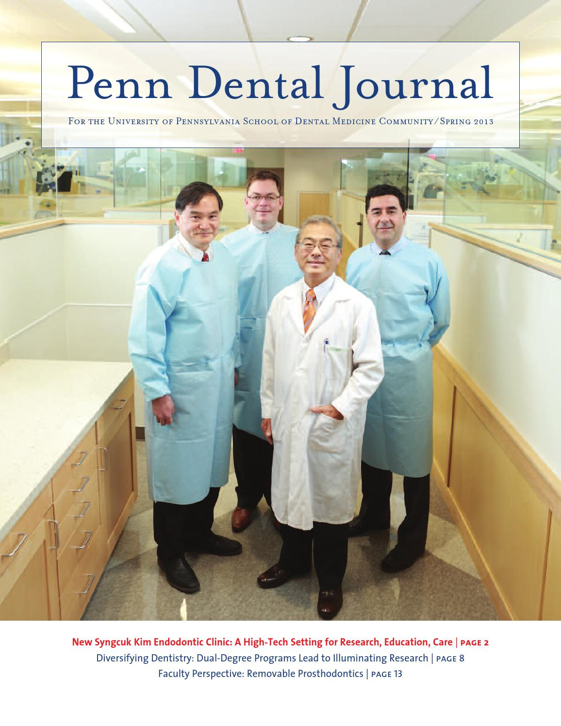 Penn Dental Journal Spring 2013 by Penn Dental Medicine - issuu