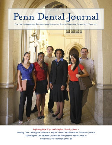 Penn Dental Journal Fall 2011 by Penn Dental Medicine - issuu