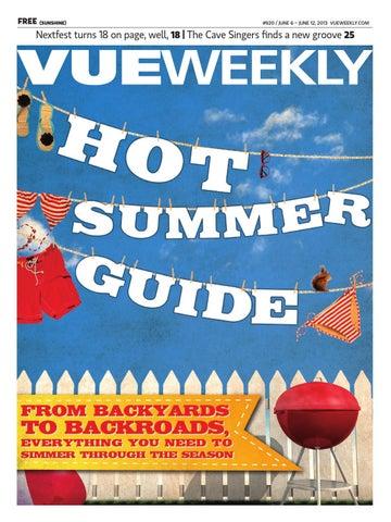 25840628ee1 920 Hot Summer Guide by Vue Weekly - issuu