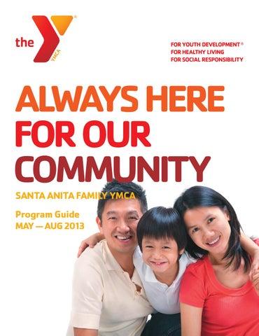 Santa Anita Family Ymca Program Guide Summer 2013 By Ymca