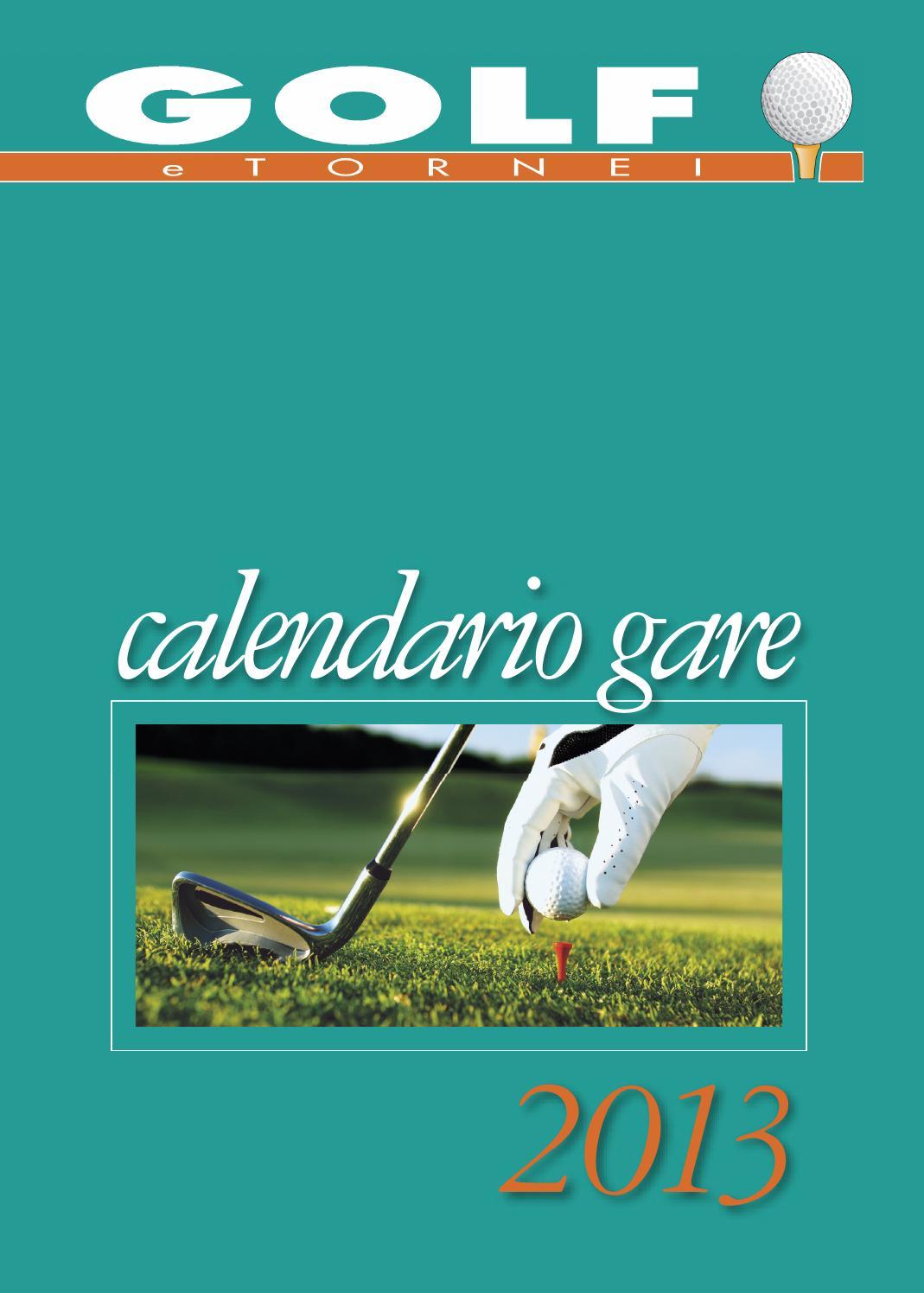 Acaya Golf Club Calendario Gare.Golf E Tornei Calendario Gare 2013 By Susanna Ielmini Issuu