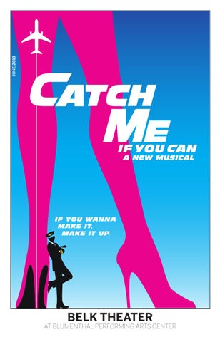 Catch Me If You Can Musical Playbill By Blumenthal Performing Arts