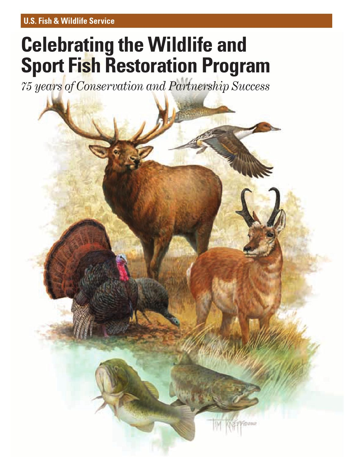 Celebrating the Wildlife and Sport Fish Restoration Program