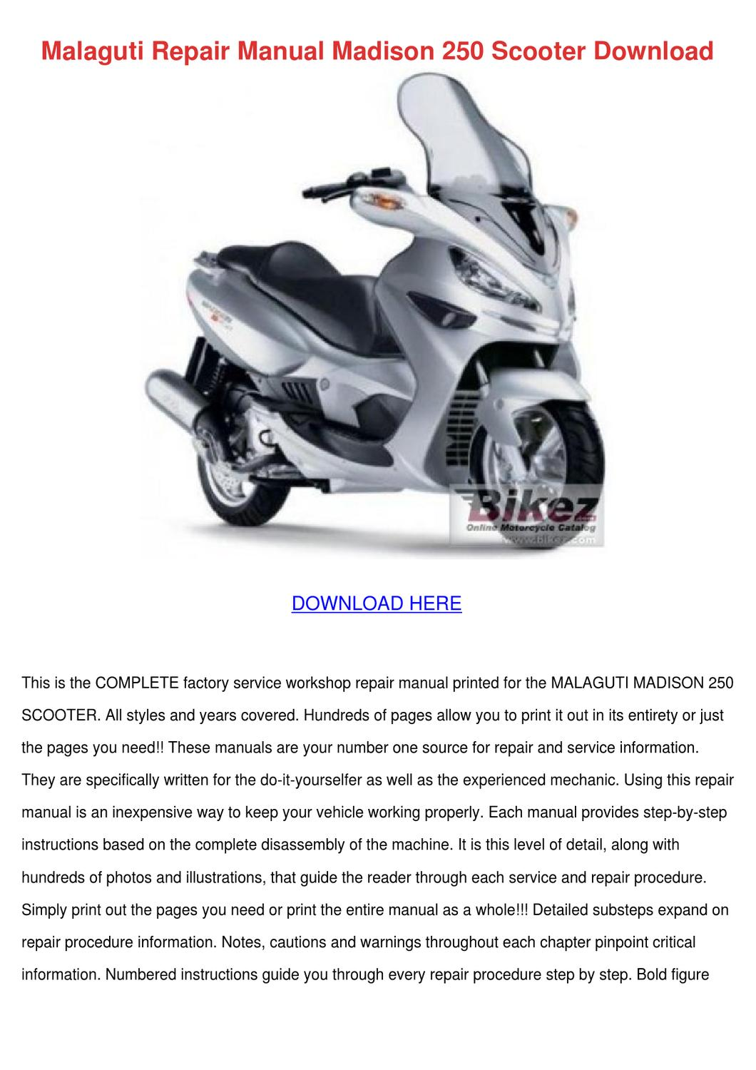 Malaguti Repair Manual Madison 250 Scooter Do by DominickChristy ...
