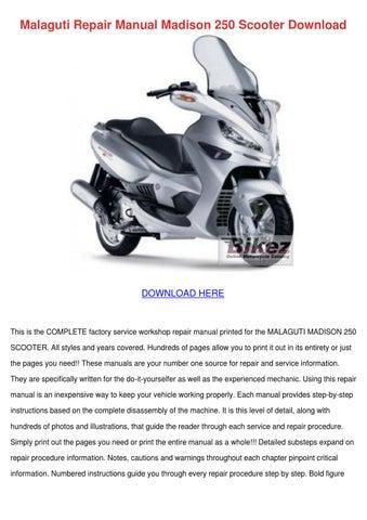 malaguti repair manual madison 250 scooter do by dominickchristy issuu rh issuu com Harley Davidson Phantom