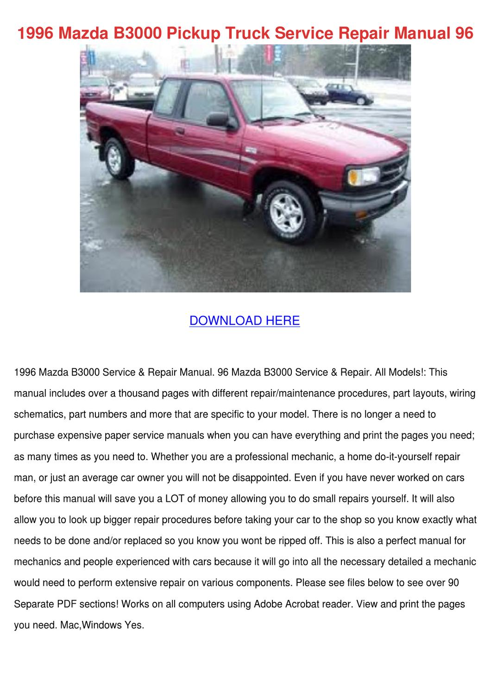 1996 Mazda B3000 Pickup Truck Service Repair by FeliciaDailey - issuu