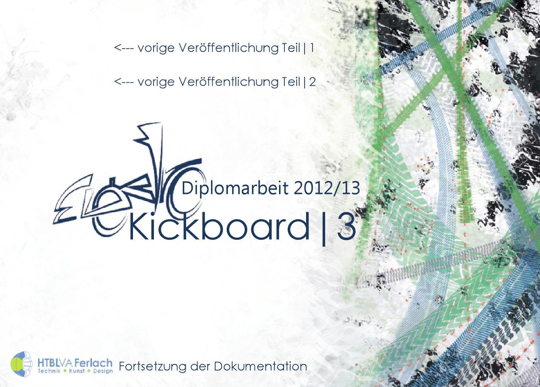 Diplomabeit 2012/13 – Elektro Kickboard |3 by Andreas L. Enenkel - issuu