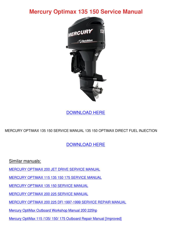 Mercury Optimax 135 150 Service Manual By Olivianaranjo