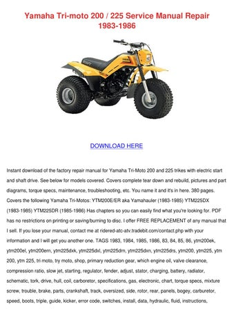 [DIAGRAM_5FD]  Yamaha Tri Moto 200 225 Service Manual Repair by TrinidadSparrow - issuu | Wiring Diagram For Yahama Ytm 225dx |  | Issuu
