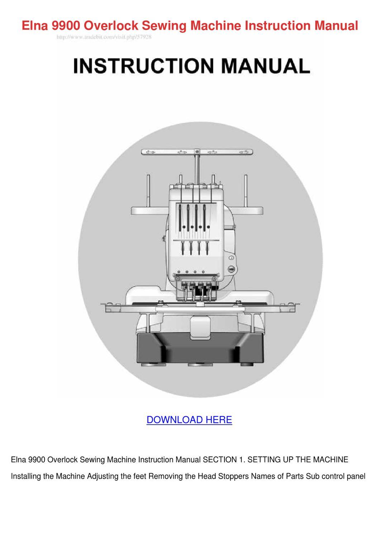 Elna 9900 Overlock Sewing Machine Instruction by WadeStorey - issuu