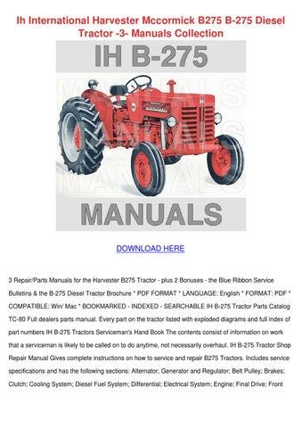 Ih International Harvester Mccormick B275 B 2 by MarionKlein - issuu