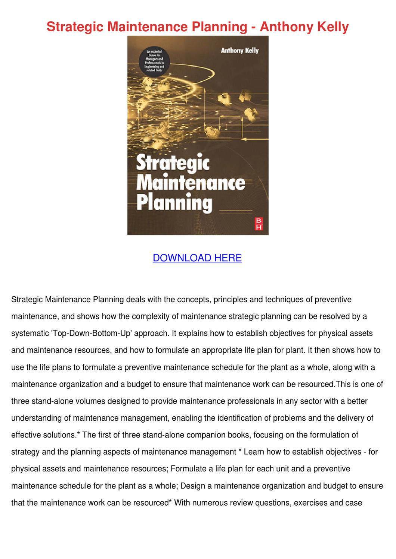 Strategic Maintenance Planning Anthony Kelly by HermelindaFrey - issuu
