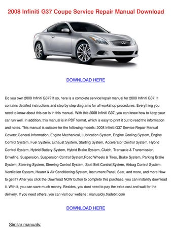 2008 Infiniti G37 Coupe Service Repair Manual by AndraAbraham - issuu