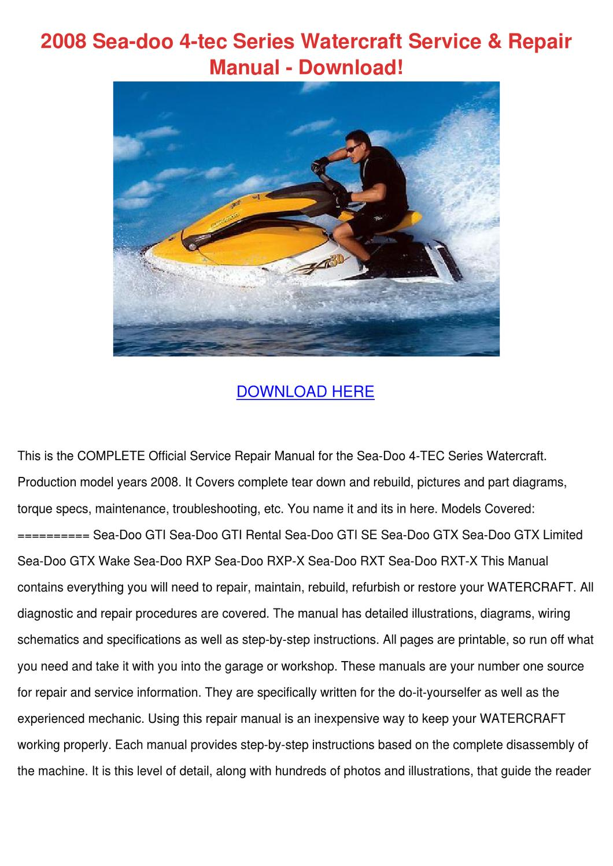 2008 Sea Doo 4 Tec Series Watercraft Service by LanoraHoke - issuu