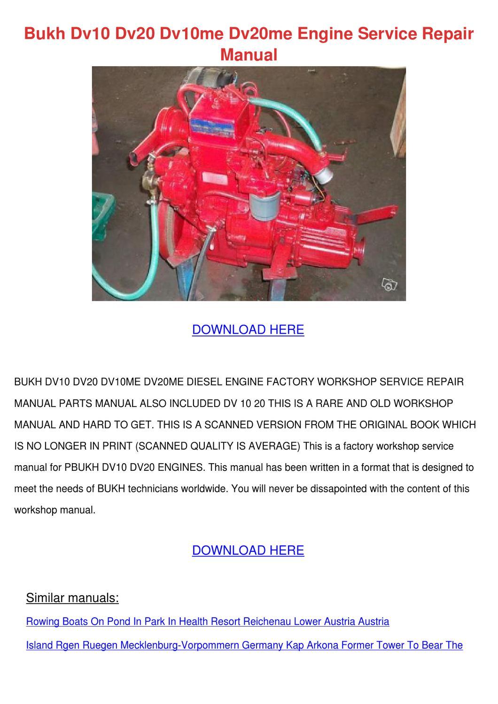 Bukh Dv10 Dv20 Dv10me Dv20me Engine Service R by AndraAbraham - issuu