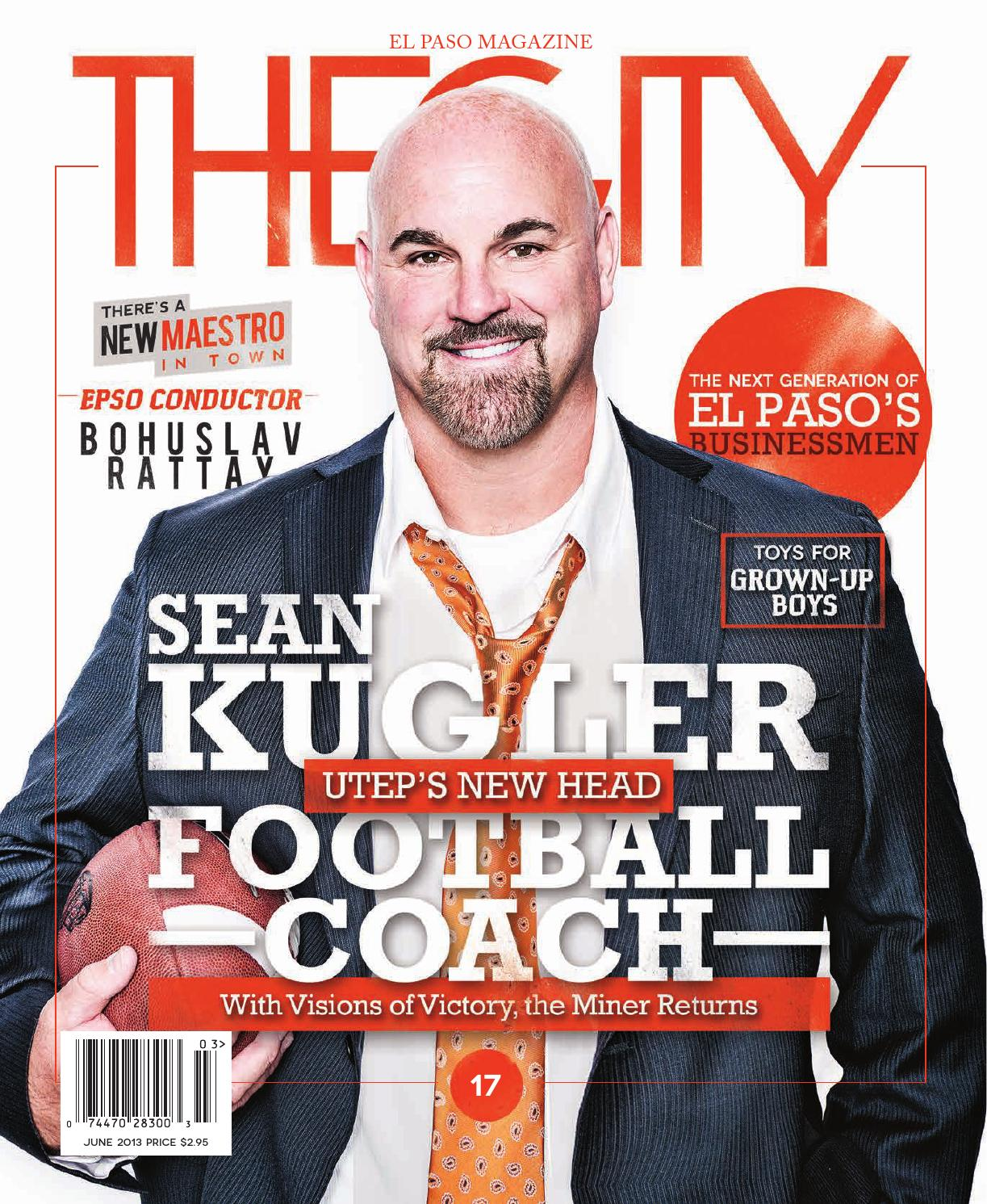 18a7804ea29 THECITY Magazine El Paso • June 2013 by THECITY Magazine El Paso Las ...