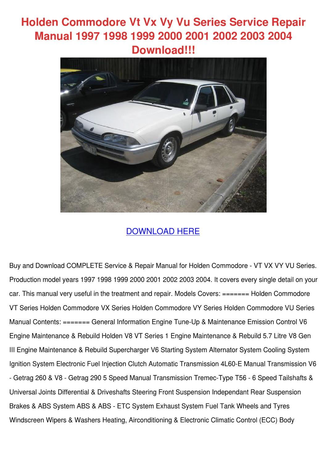 Holden Commodore Vt Vx Vy Vu Series Service R by MilagrosMonk - issuu