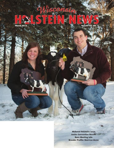 March13wiholsteinnews by Wisconsin Holstein News - issuu