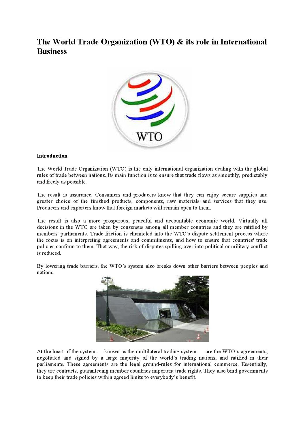 role of wto in international trade It's quite necessary to understand the meaning of international trade and the   the role of wto in international trade is as stipulated in the agreement.