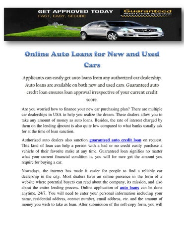 Online auto loans for new and used cars by guaranteed auto credit applicants can easily get auto loans from any authorized car dealership auto loans are available on both new and used cars guaranteed auto credit loan altavistaventures Gallery