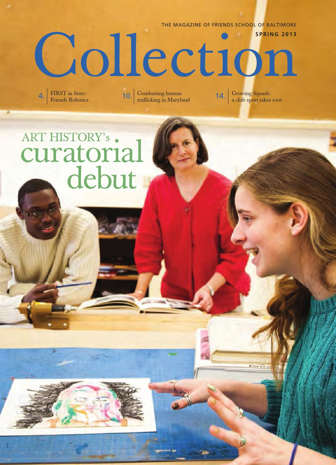 Collection Magazine - Spring 2013 by Friends School of Baltimore - issuu