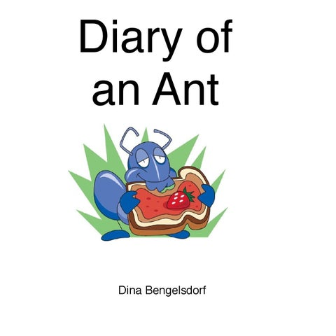 Diary of an Ant