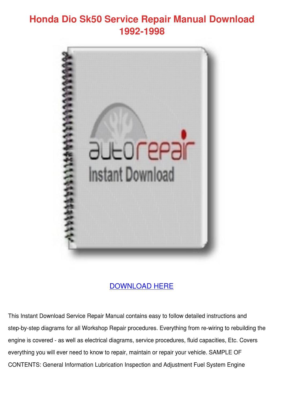 Honda Dio Sk50 Service Repair Manual Download by NevaMiddleton - issuu