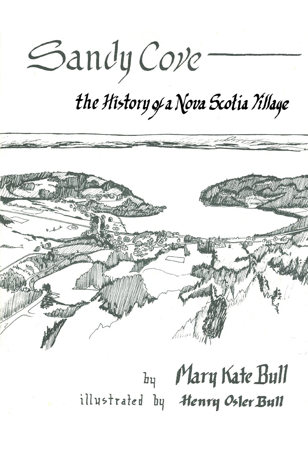 Sandy cove the history of a nova scotia village by sandycove issuu aiddatafo Gallery