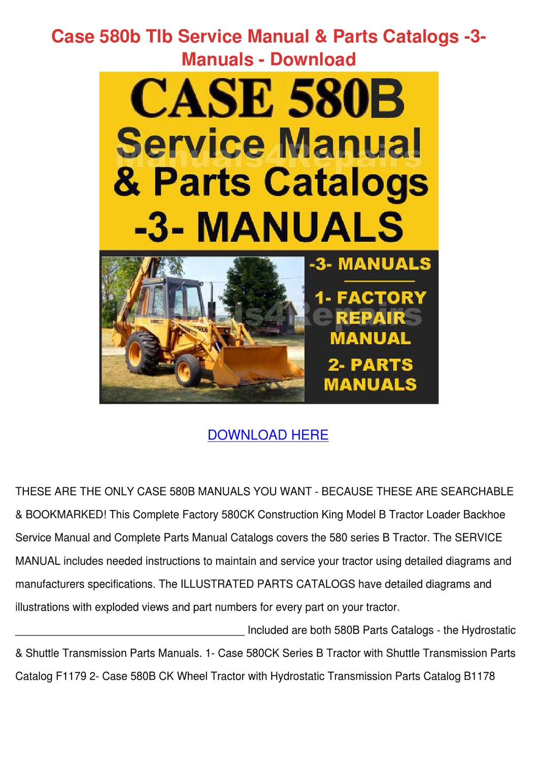 Case 580b Tlb Service Manual Parts Catalogs 3 by ElviraDelgadillo - issuu