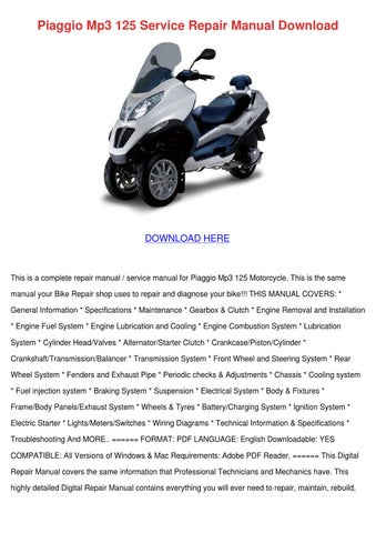 Piaggio Mp3 125 Service Repair Manual Downloa by ElidaConnors - issuu