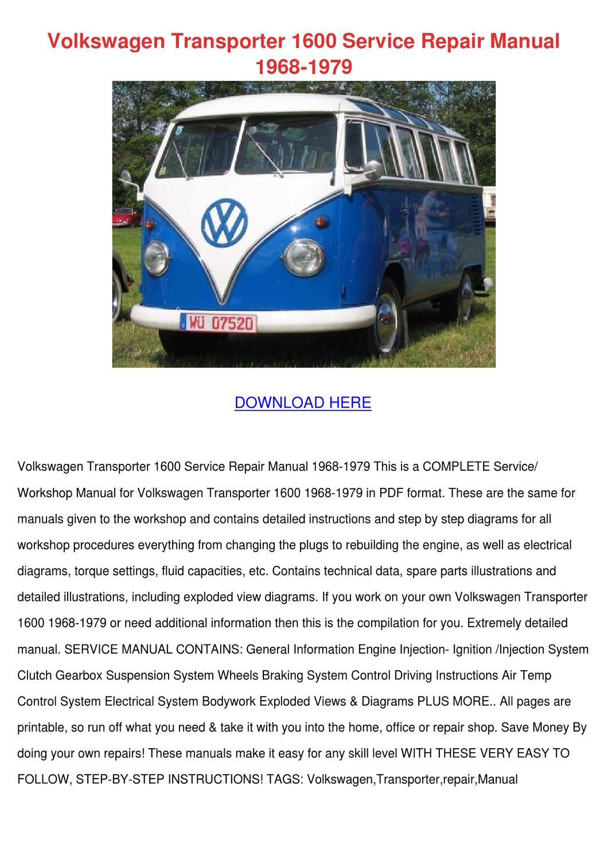 Volkswagen Transporter 1600 Service Repair Ma by KendraJoyner - issuu